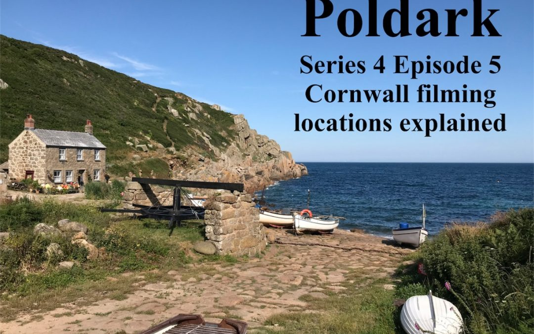 Poldark Series 4 – Episode 5 – Cornwall filming locations explained