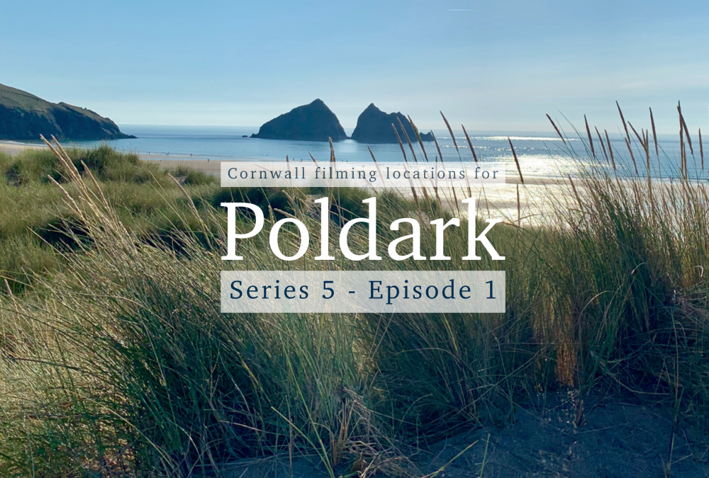 Poldark Series 5 – Episode 1 – Cornwall filming locations explained