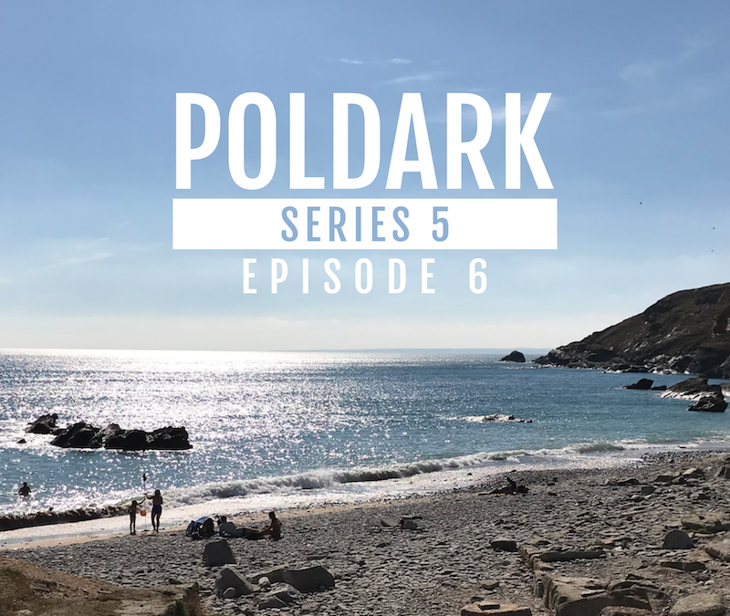 Poldark Series 5 – Episode 6 – Cornwall filming locations explained